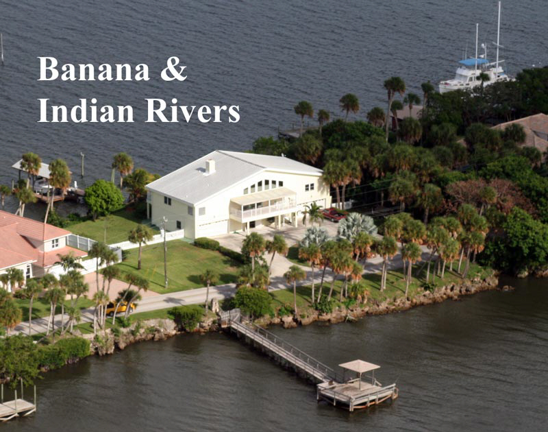 Banana and Indian River with deep water docks.